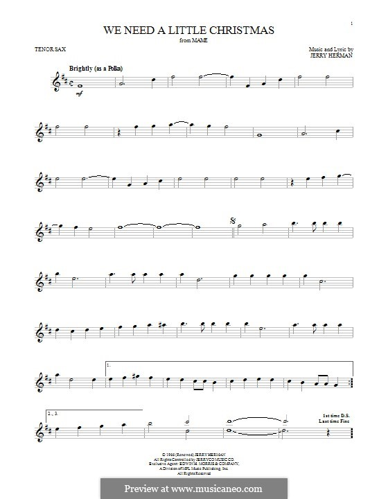 We Need a Little Christmas: para saxofone tenor by Jerry Herman