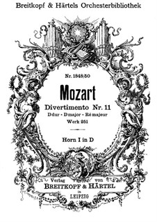Divertissement No.11 in D Major, K.251: French horns I part by Wolfgang Amadeus Mozart