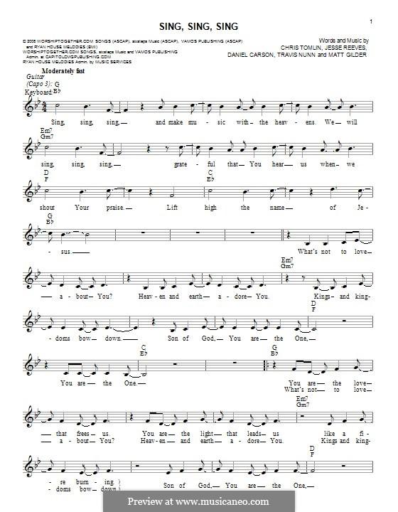 Sing, Sing, Sing: melodia by Chris Tomlin, Daniel Carson, Jesse Reeves, Matt Gilder, Travis Nunn