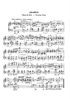 Twelve Pieces for Piano Four Hands, Op.85: No.12 Evening Song, for piano by Robert Schumann