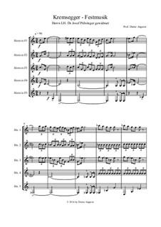 Kremsegger  Festmusik, Op.123: Kremsegger  Festmusik by Dieter Angerer