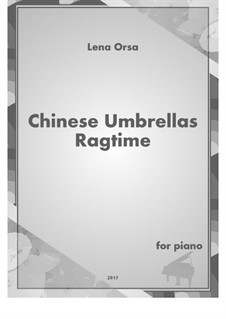 Chinese Umbrellas Ragtime: Para Piano by Lena Orsa