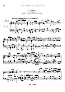Sonata for Violin No.3 in C Major, BWV 1005: Largo. Arrangement for piano by Johann Sebastian Bach