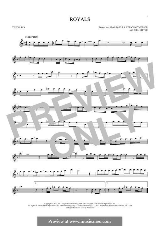 Royals (Lorde): para saxofone tenor by Ella Yelich-O'Connor, Joel Little
