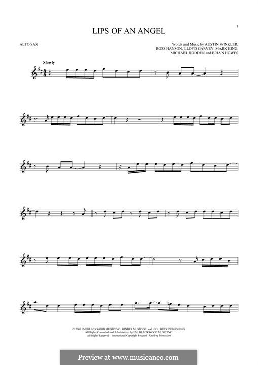 Lips of an Angel (Hinder): para Saxofone Alto by Austin Winkler, Brian Howes, Lloyd Garvey, Mark King, Michael Rodden, Ross Hanson