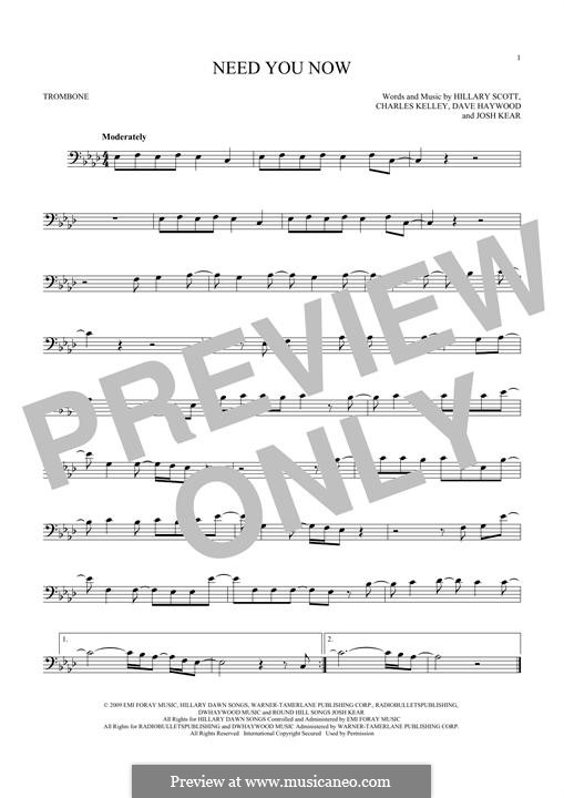 Need You Now: para trombone by Charles Kelley, David Haywood, Hillary Dawn Scott, Josh Kear