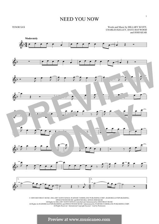 Need You Now: para saxofone tenor by Charles Kelley, David Haywood, Hillary Dawn Scott, Josh Kear