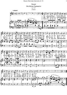 Die kleine Spinnerin, K.531: Para vocais e piano by Wolfgang Amadeus Mozart