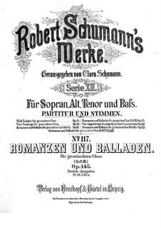Romances and Ballades, Op.145: Romances and Ballades by Robert Schumann