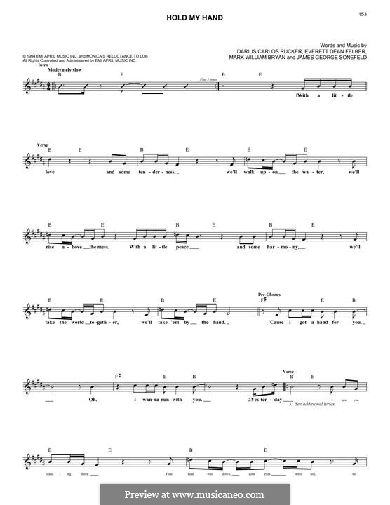 Hold My Hand (Hootie & The Blowfish): melodia by Darius Carlos Rucker, Everett Dean Felber, James George Sonefeld, Mark William Bryan