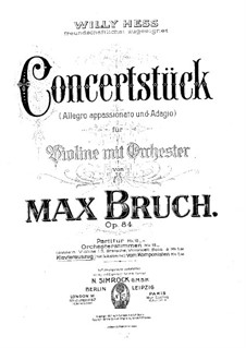 Concert Piece for Violin and Orchestra in F Sharp Minor, Op.84: versão para violino e piano by Max Bruch