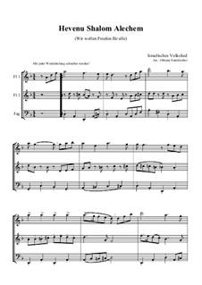 Hevenu Shalom Alechem: For trio by folklore