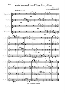 I Need Thee Every Hour: Variations, for saxophone quartet by Robert Lowry