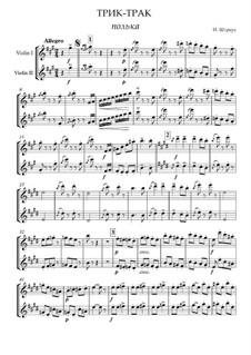Tritsch Tratsch Polka, Op.214: Für zwei Violinen und Klavier by Johann Strauss (Sohn)