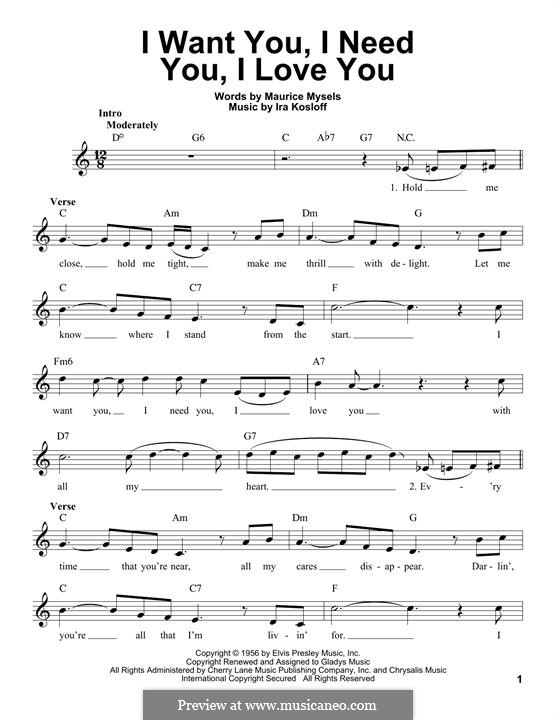 I Want You, I Need You, I Love You (Elvis Presley): melodia by Ira Kosloff
