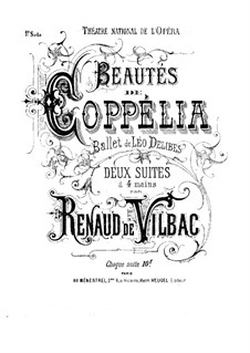 Coppélia, ou La fille aux yeux d'émail: Two Suites, for Piano Four Hands by Léo Delibes