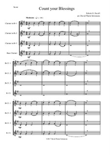 7 Songs of Glory for clarinet quartet: Count your blessings by Robert Lowry, William Howard Doane, Charles Wesley, Jr., William Batchelder Bradbury, Charles Hutchinson Gabriel, Edwin Othello Excell, D. B. Towner