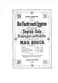 Two Cantatas, Op.31: No.1 The Flight into Egypt by Max Bruch