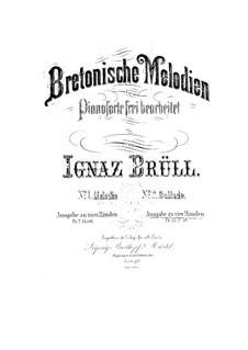 Breton Melodies, Op.45: para piano de quadro mãos by Ignaz Brüll