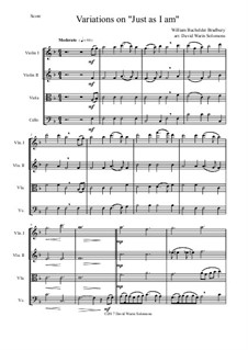 Just as I am: Variations, for string quartet by William Batchelder Bradbury