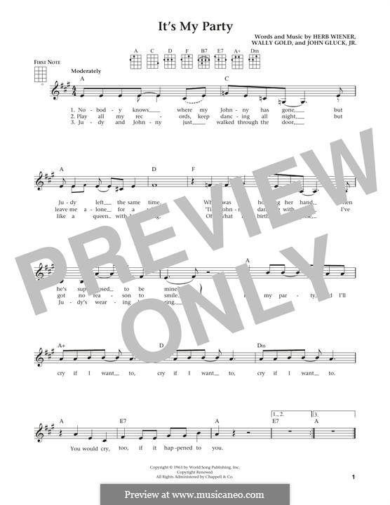 It's My Party (Lesley Gore): para ukulele by Herb Weiner, John Gluck Jr., Wally Gold