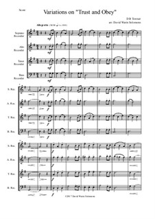 Trust and Obey: Variations, for recorder quartet by D. B. Towner