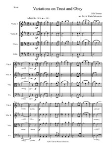 Trust and Obey: Variations, for string quartet by D. B. Towner