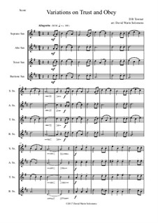 Trust and Obey: Variations, for saxophone quartet by D. B. Towner