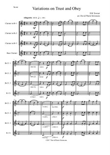 Trust and Obey: Variations, for clarinet quartet (3 B flats and 1 bass) by D. B. Towner