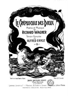 Twilight of the Gods, WWV 86d: gravação piano-vocal (texto alemão e francês) by Richard Wagner