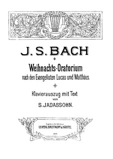 Weihnachts-Oratorium (The Christmas Oratorio), BWV 248: Partitura piano-vocal by Johann Sebastian Bach