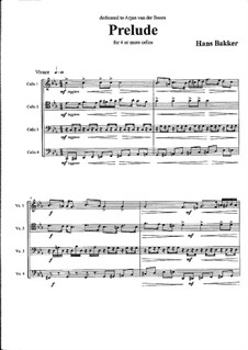 Prelude & Fugue for cello ensemble/quartet: Prelude & Fugue for cello ensemble/quartet by Hans Bakker
