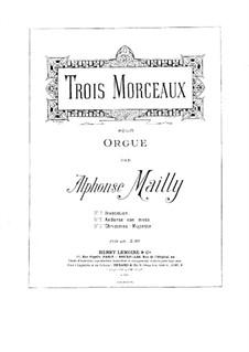 Three Pieces: três peças by Alphonse Jean Ernest Mailly