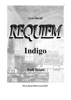Requiem Indigo: partitura completa by Len David