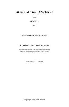 Jeanne: Men and Their Machines - timpani part by Mark Warhol