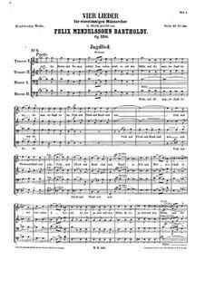Four Songs for Male Choir, Op.120: Four Songs for Male Choir by Felix Mendelssohn-Bartholdy