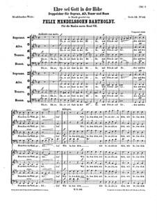 Ehre sei Gott in der Höhe, WoO 26: Ehre sei Gott in der Höhe by Felix Mendelssohn-Bartholdy