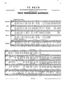 Te Deum, WoO 29: For solo voices, choir and organ by Felix Mendelssohn-Bartholdy