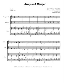 Away in a Manger: For Bb-trumpet, french horn and piano by James R. Murray
