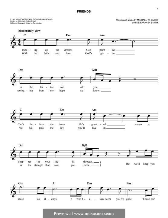 Friends: melodia by Michael W. Smith, Deborah D. Smith