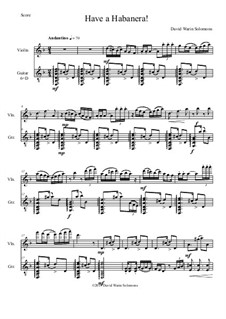 Have a Habanera: For violin and guitar by David W Solomons