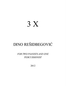 3 X: 3 X by Dino Residbegovic