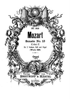 Church Sonata for Two Violins, Organ and Basso Continuo No.15 in C Major, K.328 (317c): parte orgão by Wolfgang Amadeus Mozart