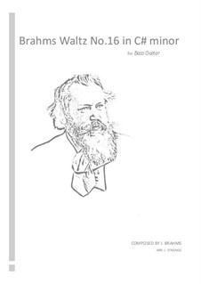 Waltz No.16: Arrangement for bass guitar by Johannes Brahms
