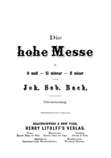 Complete Mass: Partitura piano-vocal by Johann Sebastian Bach