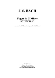 Fugue in G Minor 'Little', BWV 578: For SATB saxophone quartet by Johann Sebastian Bach