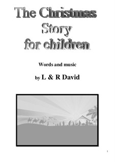 A Christmas Story for children: A Christmas Story for children by Len David