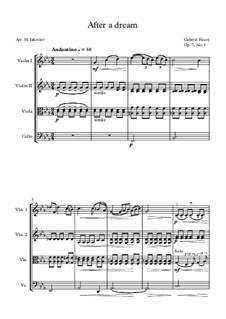 Three Songs, Op.7: No.1 Après un rêve (After a Dream), for string quartet by Gabriel Fauré
