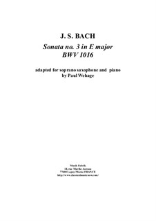 Sonata for Violin and Harpsichord No.3 in E Major, BWV 1016: Arrangement for soprano saxophone and piano by Johann Sebastian Bach