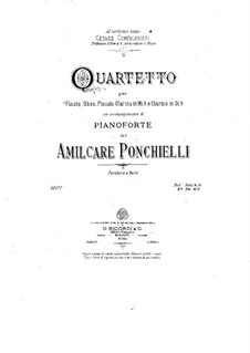 Quartet for Winds and Piano in B Flat Major: Quartet for Winds and Piano in B Flat Major by Amilcare Ponchielli